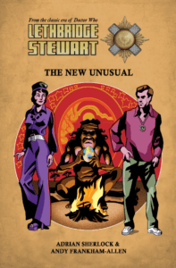 The New Unusual starts series 5 of Lethbridge-Stewart Range