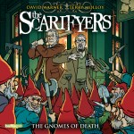 BIG FINISH - THE SCARIFYERS - THE GNOMES OF DEATH