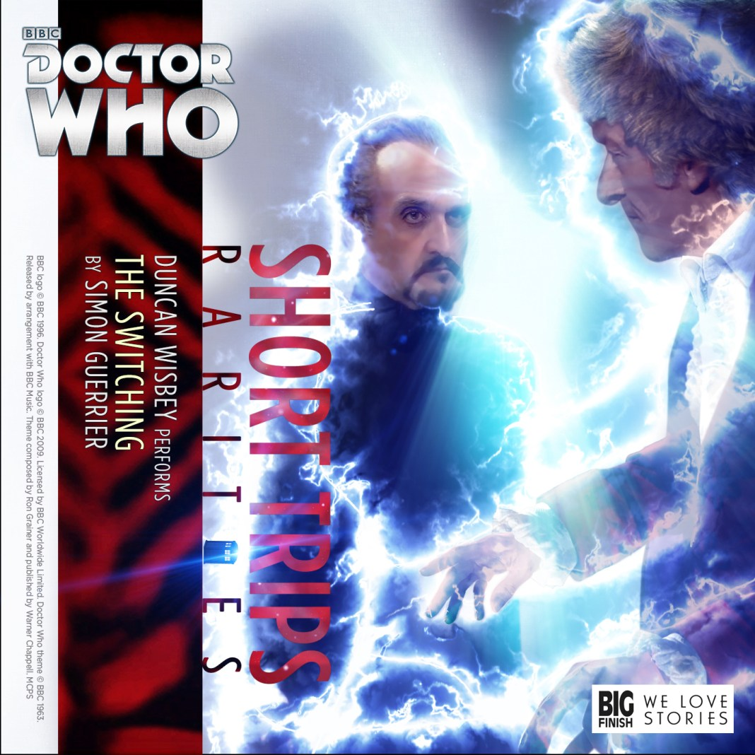 Big Finish Rarities: The Switching