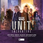 UNIT Encounters from Big Finish