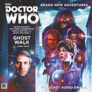 Big Finish Ghost Walk by James Goss
