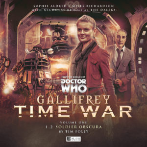 BIG FINISH: GALLIFREY: TIME WAR - SOLDIER OBSCURA