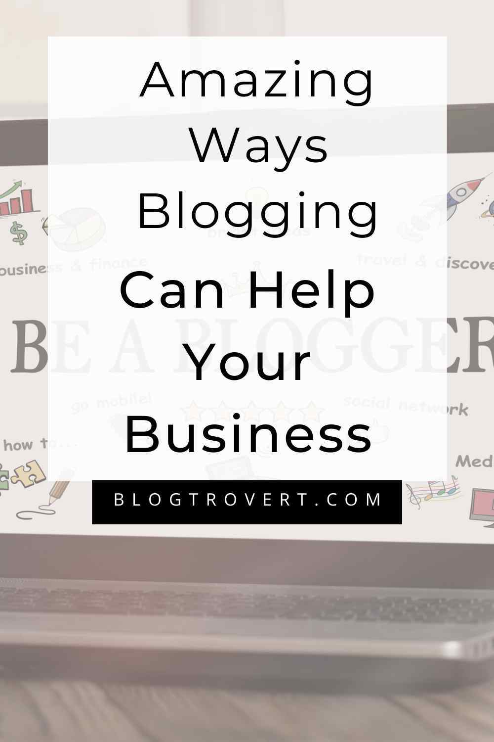 Blogging can help your business
