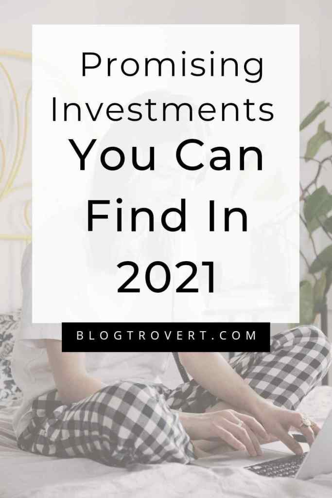 Promising Investments You Can Find In 2021 1