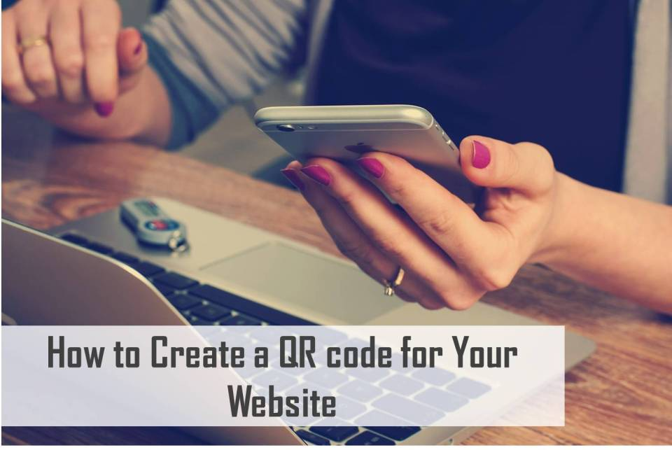 How to Create a QR code for your website