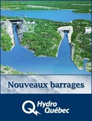 Nouveaux barrages d'Hydro-Québec