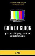 Portada libro Guía de guion Carlos TMz