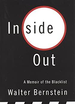 Portada del libro Inside Out memorias del guionista Walter Bernstein