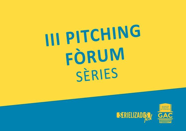 III Pitching Fórum de series