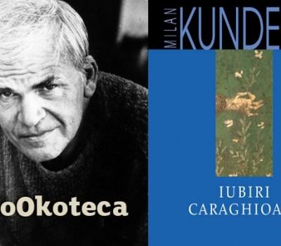 Milan Kundera – Iubiri(le) caraghioase