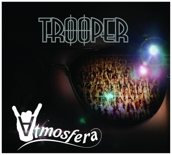 TROOPER – o formaţie care surprinde mereu