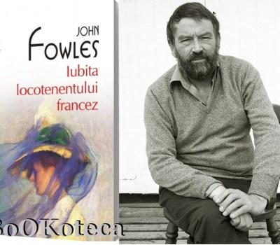 John Fowles – Iubita Locotenentului Francez