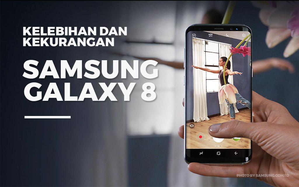 Kelebihan dan kekurangan Samsung Galaxy S8