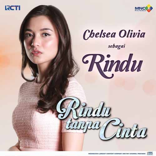 Daftar Pemain Sinetron Rindu Tanpa Cinta RCTI Terlengkap - Chelsea Olivia sebagai Rindu