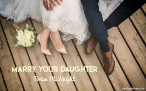 Lirik Lagu Marry Your Daughter - Brian McKnight