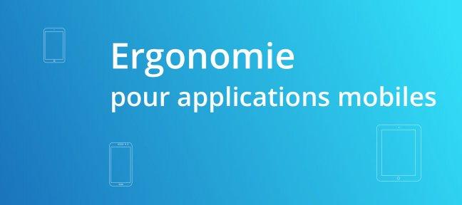 05 ergonomie mobile - Formation UI / UX design sur Tuto.com