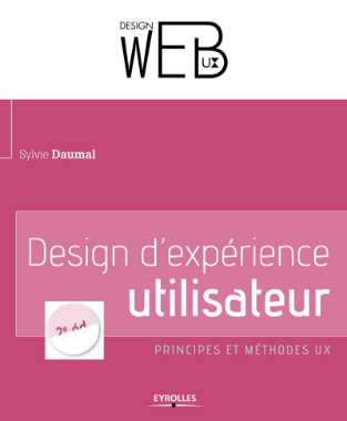 Design d'expérience utilisateur: Principes et méthodes UX