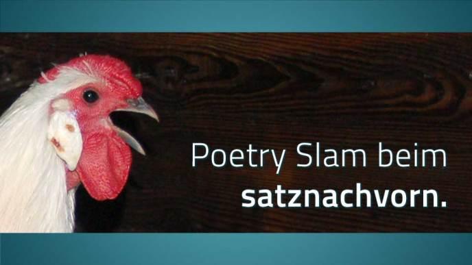 Ein krähender Hahn und dazu der Schriftzug: Poetry Slam beim satznachvorn.