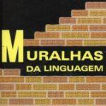As muralhas da linguagem