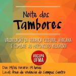 Tambores ecoaram na UFMA