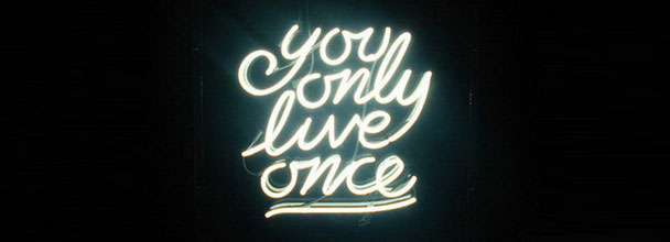 youonlyliveonce