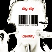 What do you think dignity is all about?