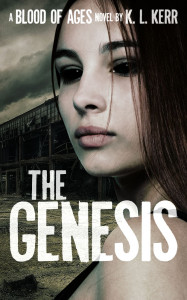 The Genesis (Blood of Ages, #1) by K.L. Kerr