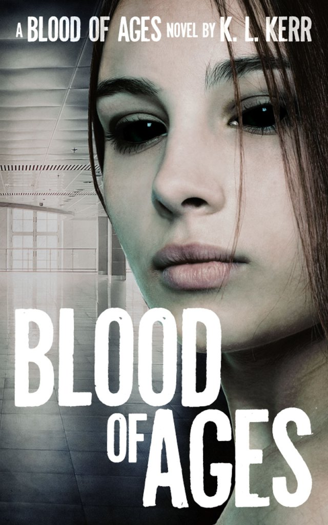 Blood of Ages (Blood of Ages #3) by K L Kerr