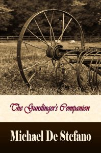The Gunslinger's Companion by Michael De Stefano features historical fiction revolving around the Depression.