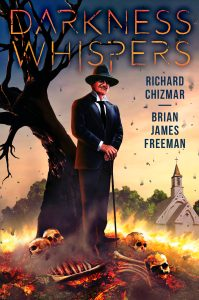 Darkness Whispers delivers deliciously chilling horror fiction by Richard Chizmar.
