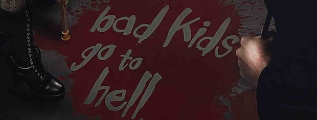 Bad_Kids_Got_To_Hell_Banner_51412