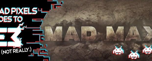 Mad Max E3