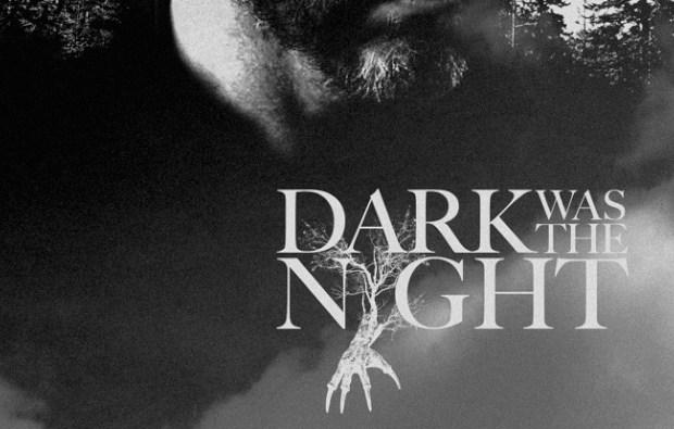 dark-was-the-night-banner
