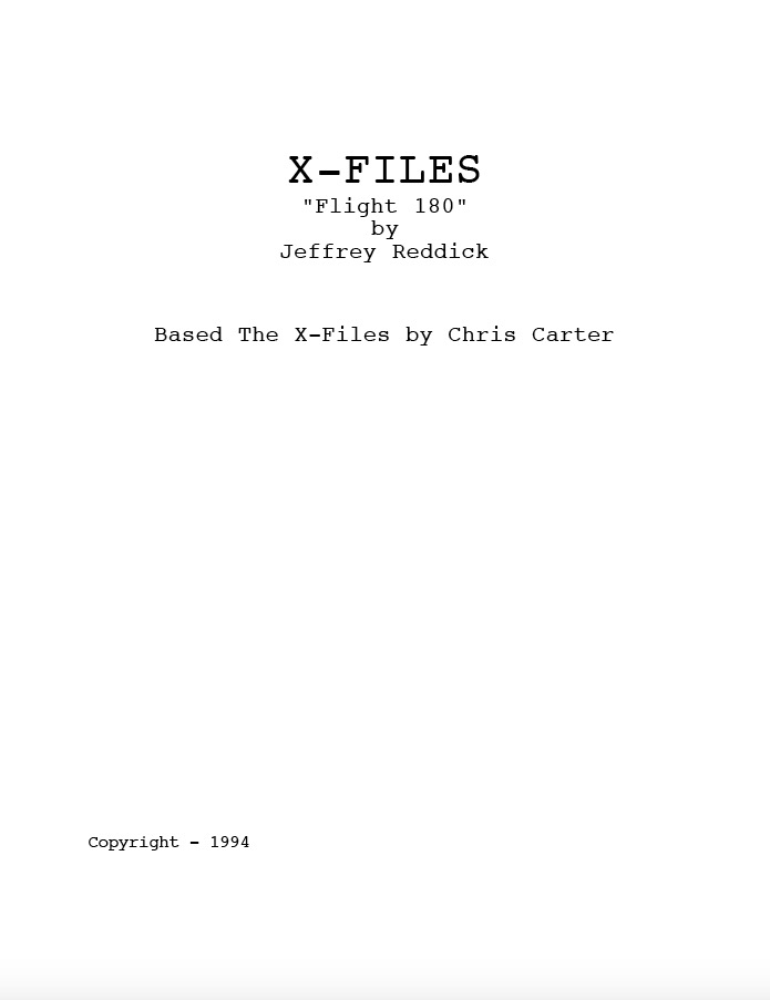 X-Files Script 'Flight 180' shared via screenwriter Jeffrey Reddick