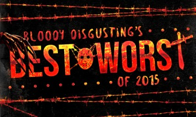 BEST and WORST 2015   via Bloody Disgusting