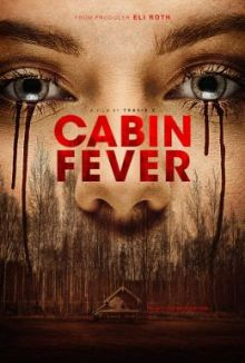 CABIN FEVER 2016 via IFC