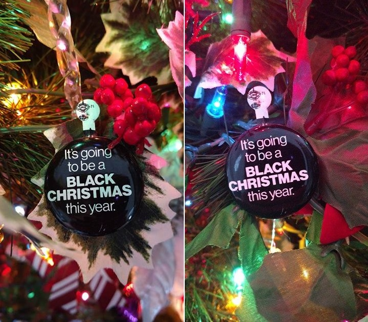 Original Black Christmas button, sent in by Shane Bitterling