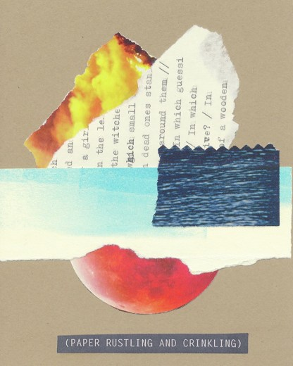 The original collage called (PAPER RUSTLING AND CRINKLING) on kraft-brown card featuring an arrangement of cut or torn pieces including flames, a typescript, dark blue ocean waves, and aqua ink swipes on top of a red planet. The title appears below the collage in the style of a closed caption.