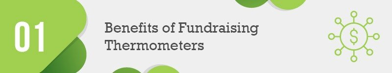 Fundraising thermometers have all sorts of benefits for nonprofits.