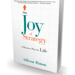 A Business Plan For Life – Allison Rimm