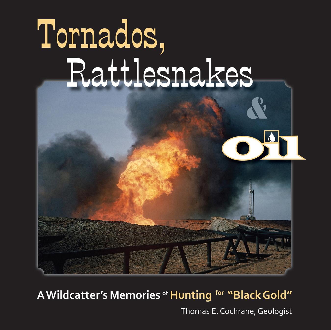 Tornados, Rattlesnakes