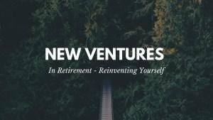 New Ventures In Retirement