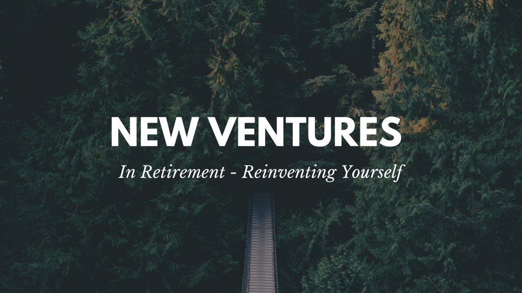 New Ventures In Retirement
