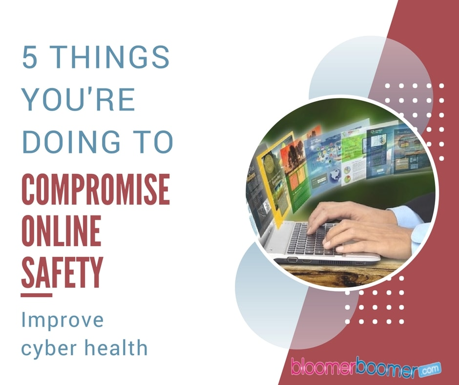 Compromising Your Online Safety