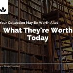 Items from Your Past You Didn't Know That Are Worth Money Today!