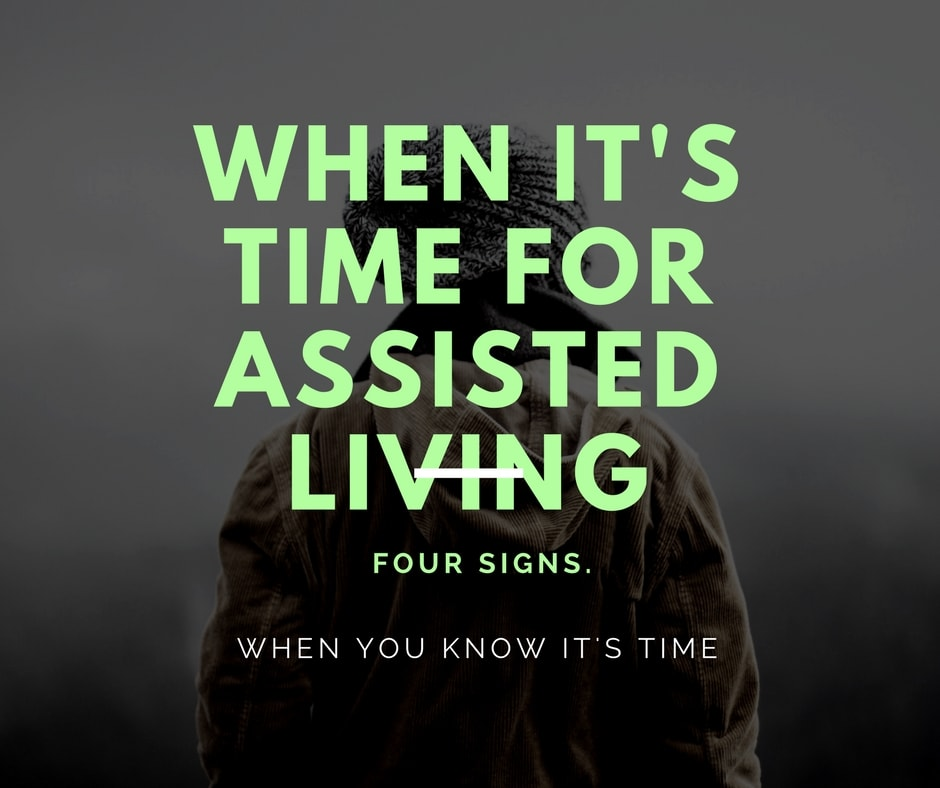 Right Time to Consider Assisted Living