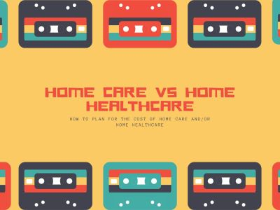 Home Care versus Home Healthcare