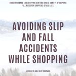 Slip and Fall Accidents While Shopping
