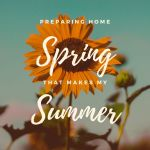 Preparing Your Home for Spring and Summer