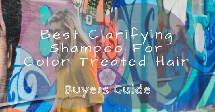 Best Clarifying Shampoo For Color Treated Hair
